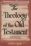 Theology of the Old Testament by Otto J. Baab
