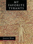 My Favorite Tyrants by Joanne Diaz