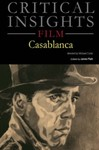 Critical Insights: Film-Casablanca by James Plath